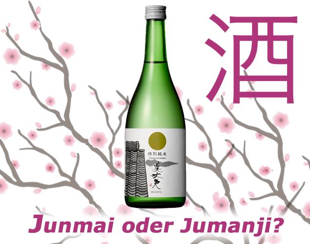 Junmai oder Jumanji?